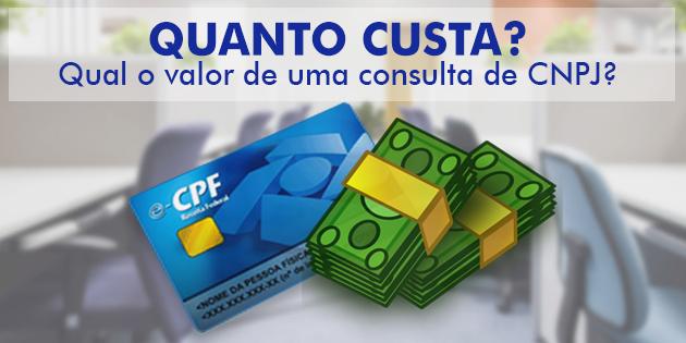 Você sabe quanto custa a consulta de CNPJ?